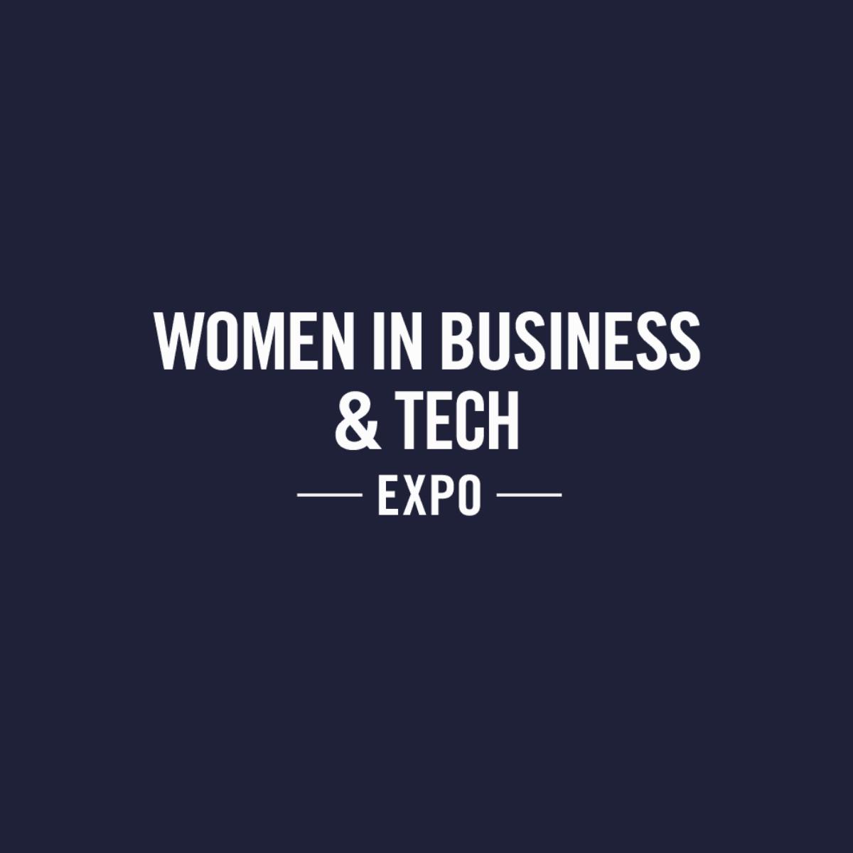 Women in Business & Tech Expo with DWEN
