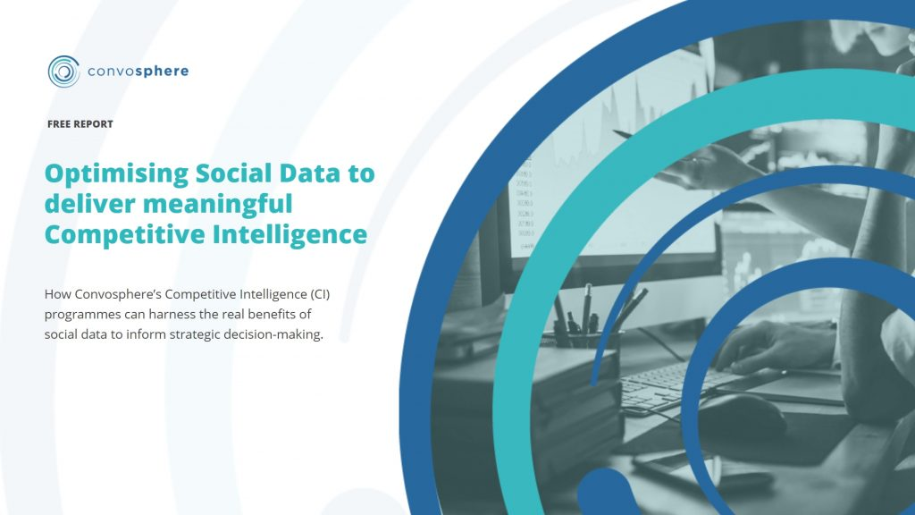 Optimising Social Data to deliver meaningful Competitive Intelligence
